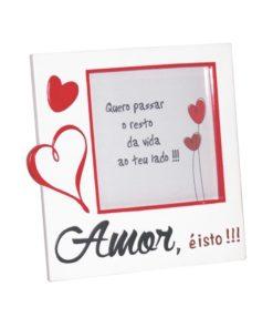 """Moldura Quadrada """"Amor é Isto"""" c/ Coração"""