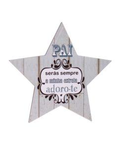 """Placa Estrela """"Pai Serás Sempre a Minha Estrela"""""""