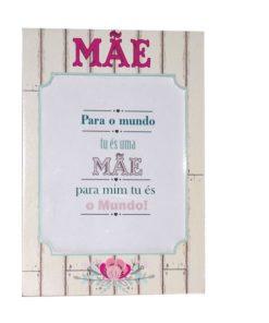 """Moldura """"Para o Mundo Tu és uma Mãe"""""""