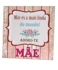 """Moldura """"Mãe és a Mais Linda do Mundo"""""""