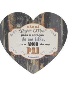 """Placa Pai Madeira """"Alegria Maior"""" Coração"""