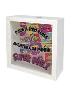 """Mealheiro Em Caixa BD """"Super Mãe"""""""