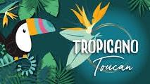 Tropicano - Tucano